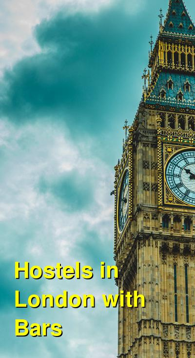 Hostels in London with Bars | Budget Your Trip