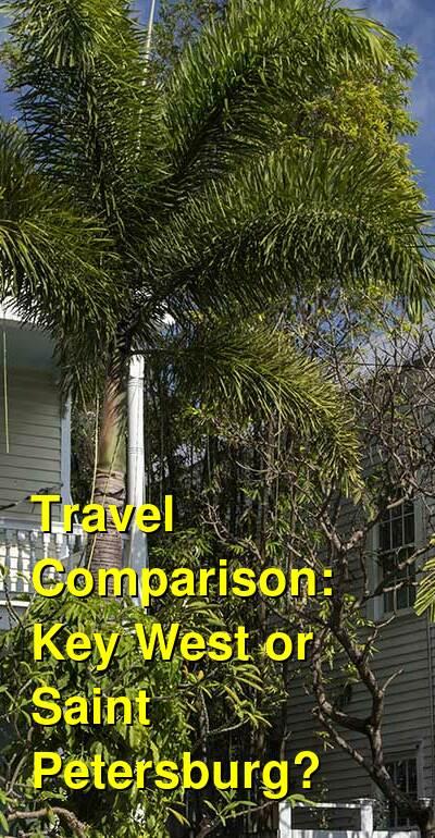 Key West vs. Saint Petersburg Travel Comparison
