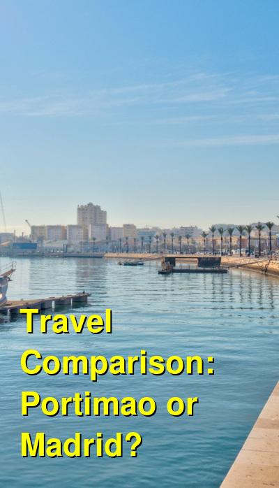Portimao vs. Madrid Travel Comparison