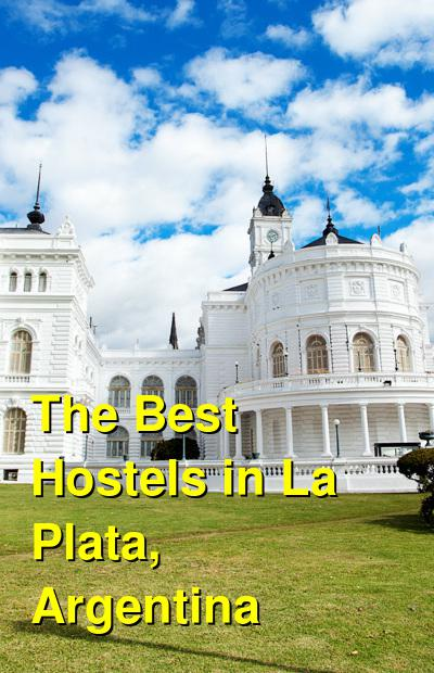 The Best Hostels in La Plata, Argentina | Budget Your Trip