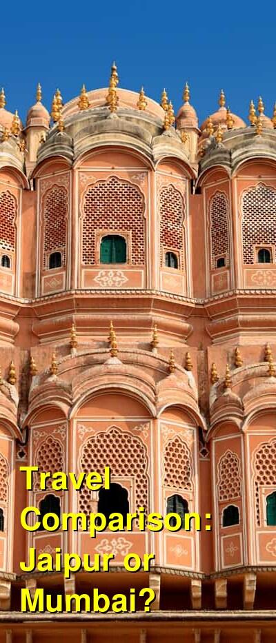 Jaipur vs. Mumbai Travel Comparison