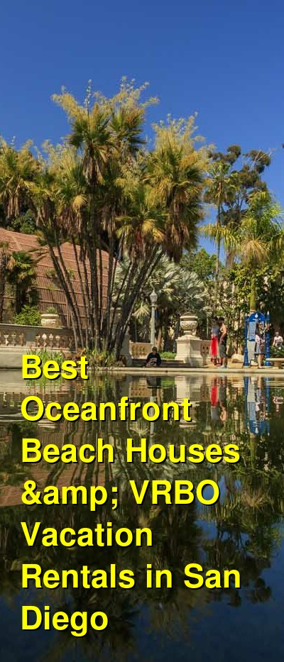 Best Oceanfront Beach Houses & VRBO Vacation Rentals in San Diego | Budget Your Trip