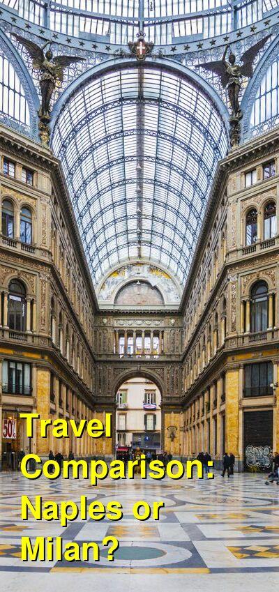 Naples vs. Milan Travel Comparison