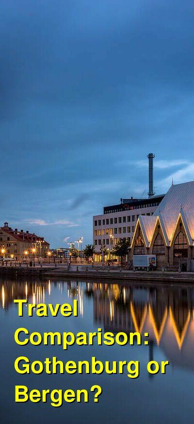 Gothenburg vs. Bergen Travel Comparison