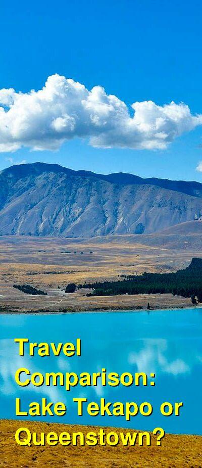 Lake Tekapo vs. Queenstown Travel Comparison