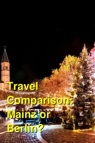 Mainz vs. Berlin Travel Comparison