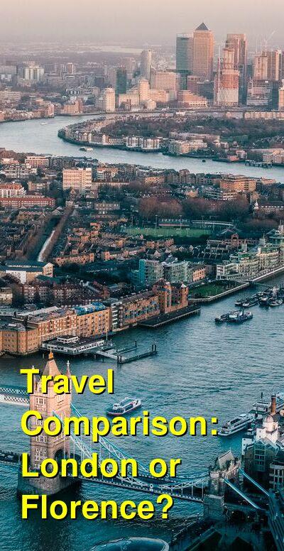 London vs. Florence Travel Comparison