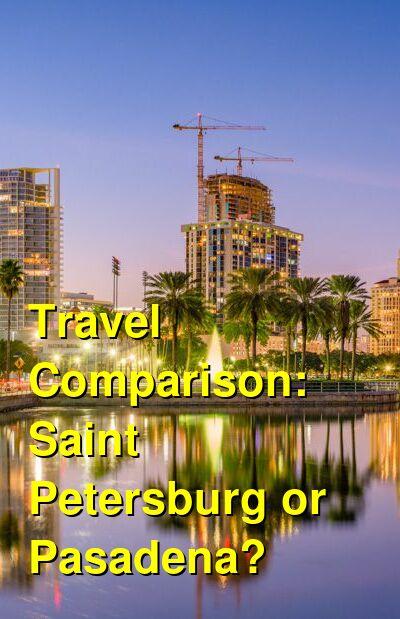 Saint Petersburg vs. Pasadena Travel Comparison