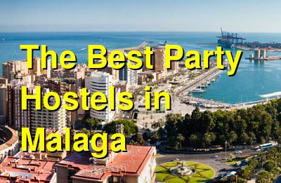 The Best Party Hostels in Malaga | Budget Your Trip