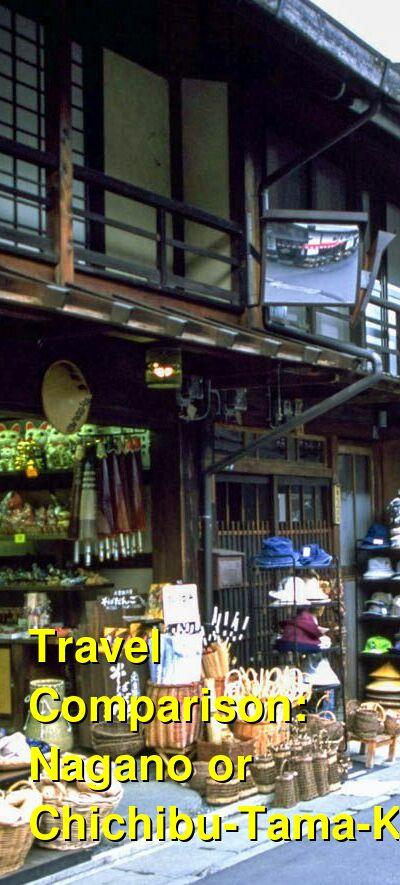 Nagano vs. Chichibu-Tama-Kai Travel Comparison