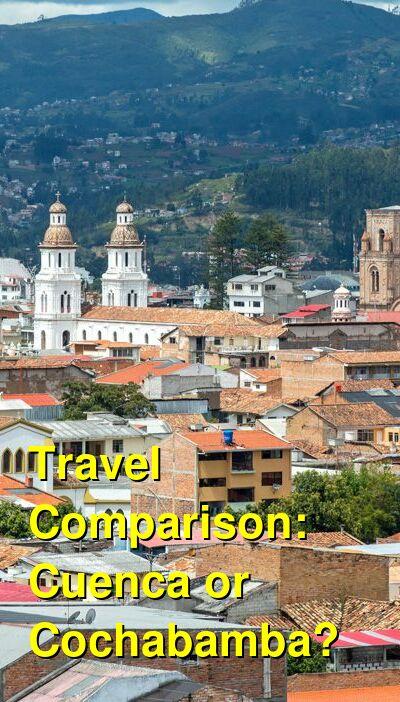 Cuenca vs. Cochabamba Travel Comparison