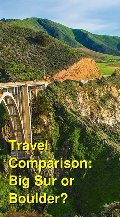 Big Sur vs. Boulder Travel Comparison
