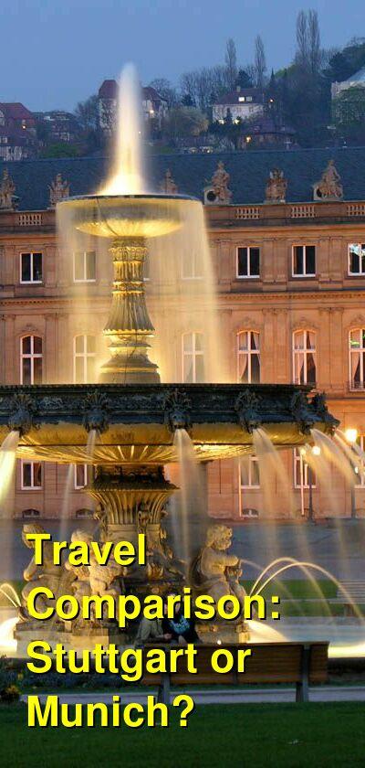 Stuttgart vs. Munich Travel Comparison