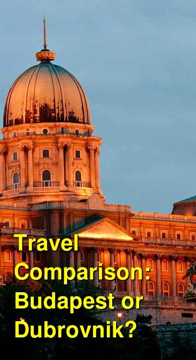 Budapest vs. Dubrovnik Travel Comparison