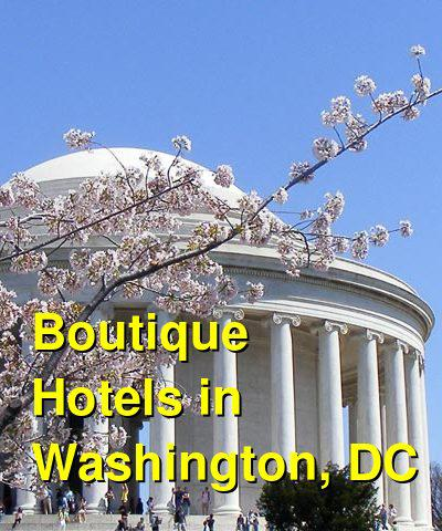 Boutique Hotels in Washington, DC | Budget Your Trip