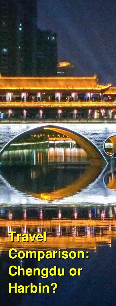 Chengdu vs. Harbin Travel Comparison