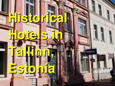 Historical Hotels in Tallinn, Estonia | Budget Your Trip