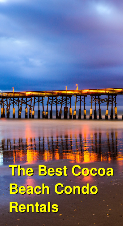 The Best Cocoa Beach Condo Rentals (May 2021) | Budget Your Trip