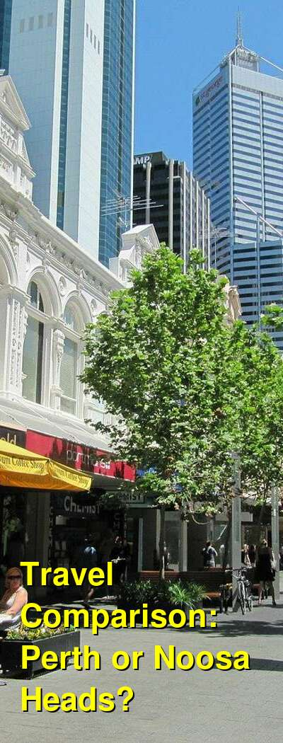Perth vs. Noosa Heads Travel Comparison