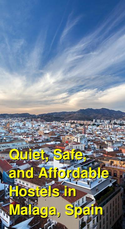 Quiet, Safe, and Affordable Hostels in Malaga, Spain | Budget Your Trip
