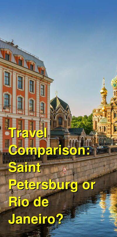 Saint Petersburg vs. Rio de Janeiro Travel Comparison