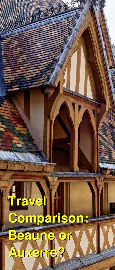 Beaune vs. Auxerre Travel Comparison