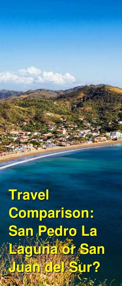 San Pedro La Laguna vs. San Juan del Sur Travel Comparison