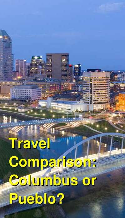 Columbus vs. Pueblo Travel Comparison