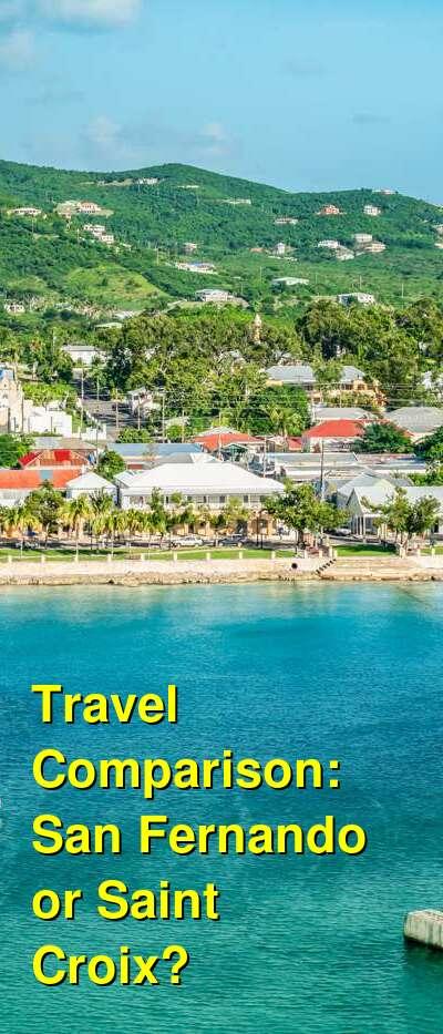 San Fernando vs. Saint Croix Travel Comparison