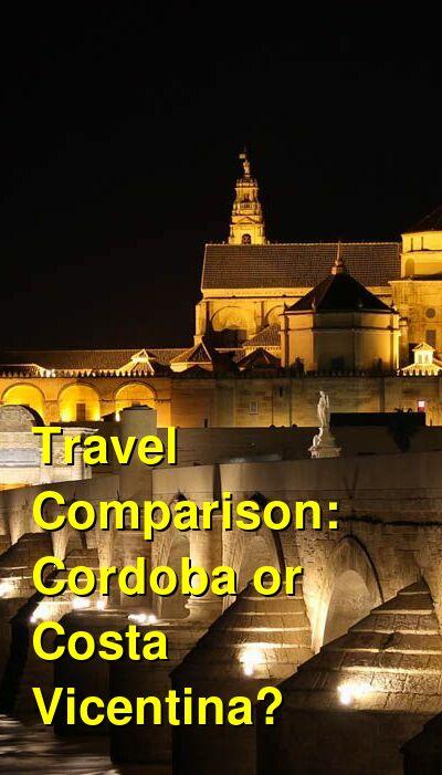 Cordoba vs. Costa Vicentina Travel Comparison