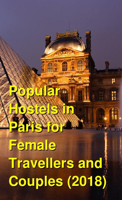 Popular Hostels in Paris for Female Travellers and Couples (2019) | Budget Your Trip