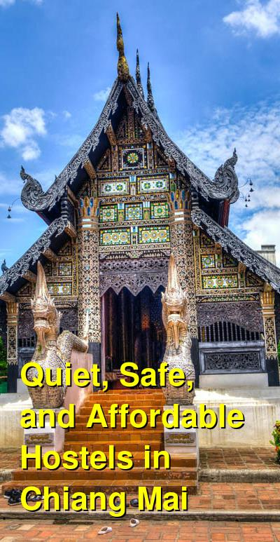 Quiet, Safe, and Affordable Hostels in Chiang Mai | Budget Your Trip