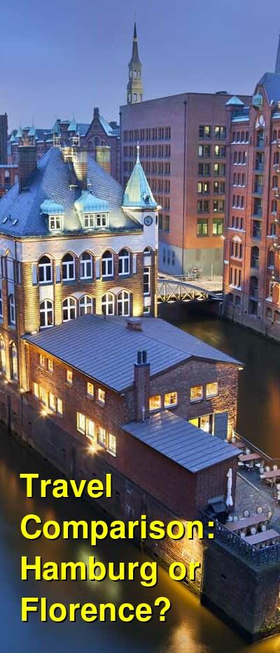 Hamburg vs. Florence Travel Comparison