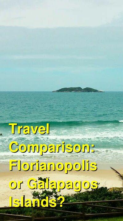 Florianopolis vs. Galapagos Islands Travel Comparison