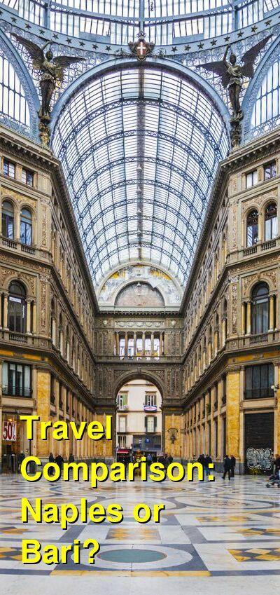 Naples vs. Bari Travel Comparison