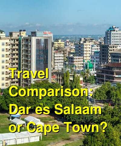 Dar es Salaam vs. Cape Town Travel Comparison