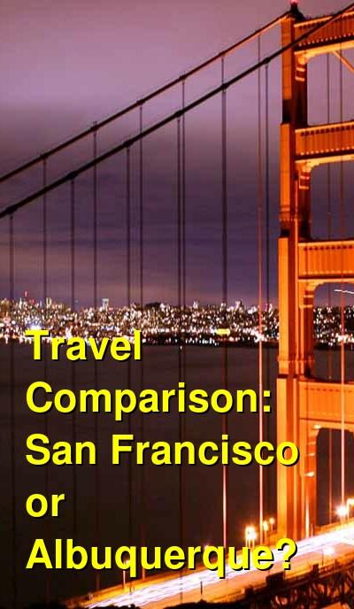 San Francisco vs. Albuquerque Travel Comparison