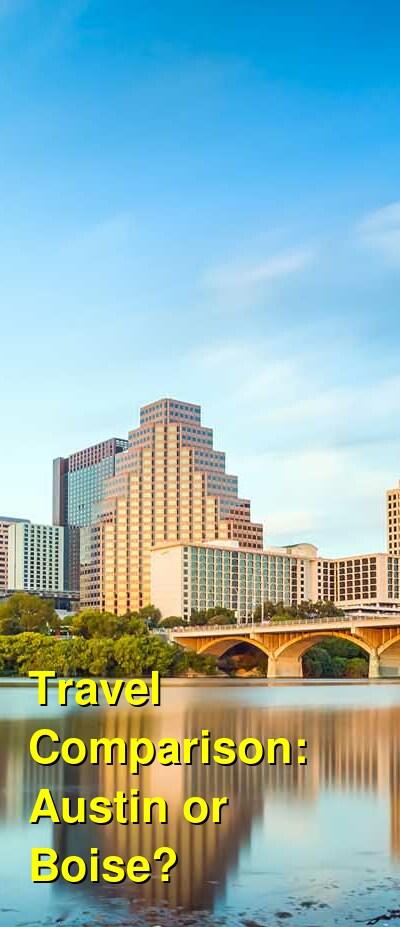 Austin vs. Boise Travel Comparison