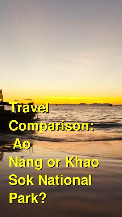 Ao Nang vs. Khao Sok National Park Travel Comparison
