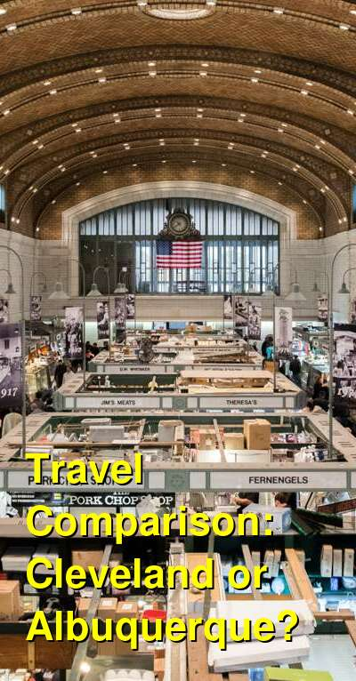 Cleveland vs. Albuquerque Travel Comparison
