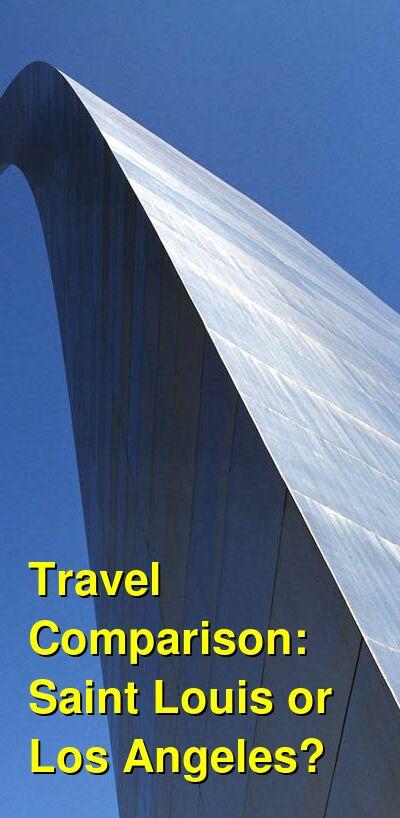 Saint Louis vs. Los Angeles Travel Comparison
