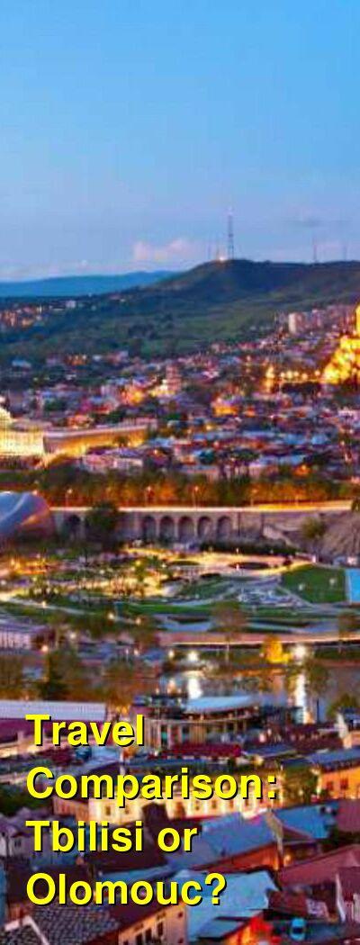Tbilisi vs. Olomouc Travel Comparison