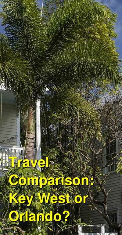 Key West vs. Orlando Travel Comparison