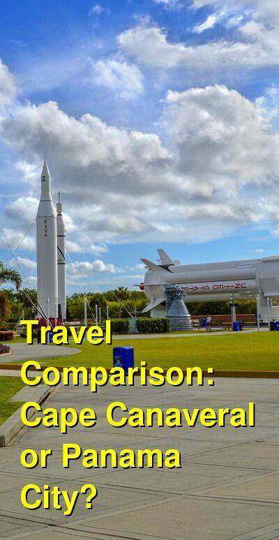 Cape Canaveral vs. Panama City Travel Comparison