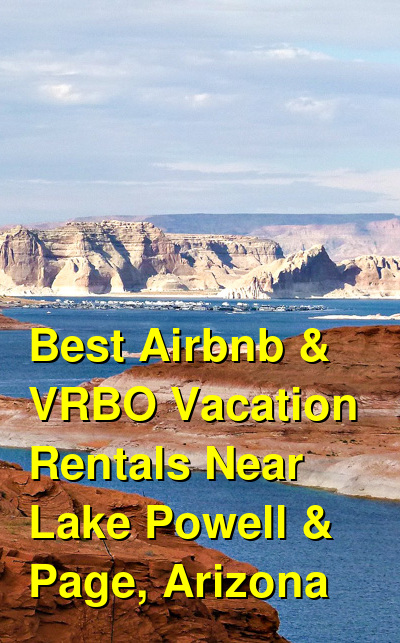 Best Airbnb & VRBO Vacation Rentals Near Lake Powell & Page, Arizona | Budget Your Trip
