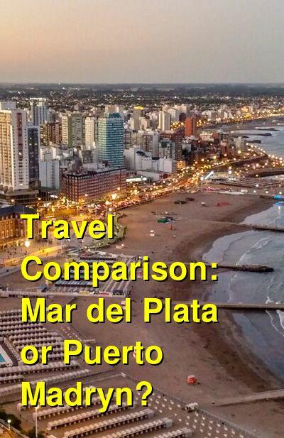 Mar del Plata vs. Puerto Madryn Travel Comparison