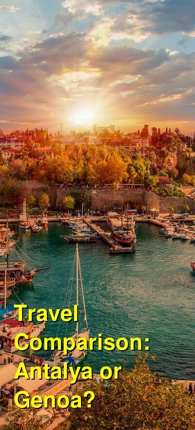 Antalya vs. Genoa Travel Comparison