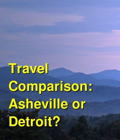 Asheville vs. Detroit Travel Comparison