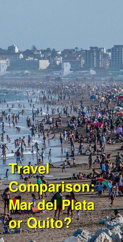 Mar del Plata vs. Quito Travel Comparison