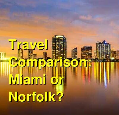 Miami vs. Norfolk Travel Comparison